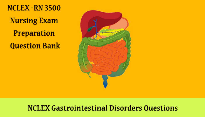 NCLEX Gastrointestinal Questions and Answers PDF