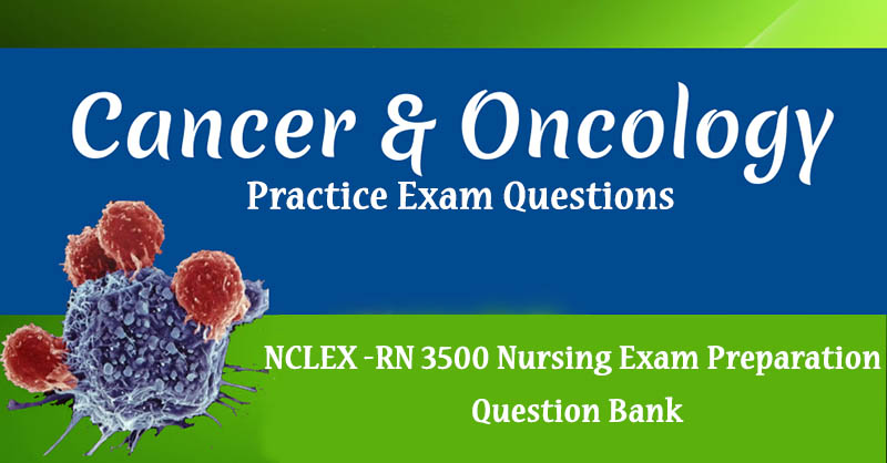 NCLEX Cancer & Oncology Questions Answers PDF
