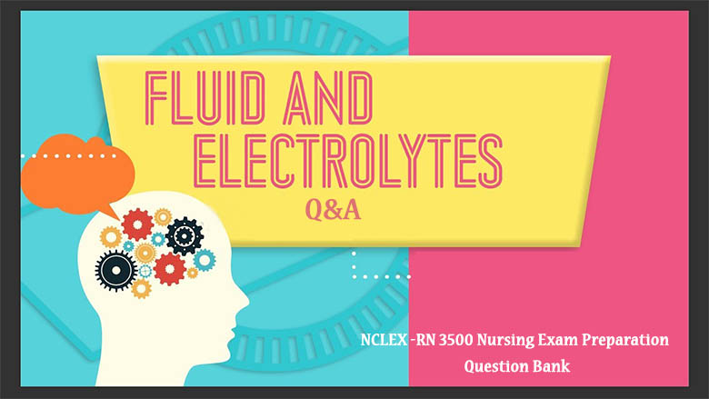 NCLEX Electrolyte Questions